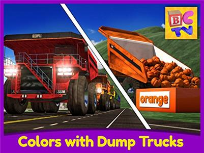 Learning with Vehicles Learn Colors with Dump Trucks - Part 1 (2014–2017) Online