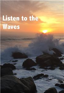 Listen to the Waves (2019) Online