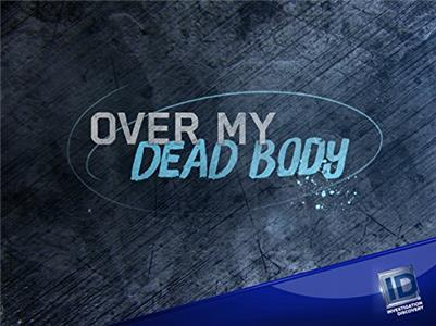 Over My Dead Body Revenge on Wheels (2015– ) Online
