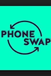 Phone Swap I Don't Settle (2018– ) Online
