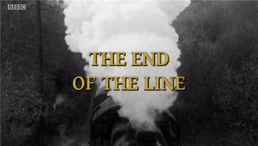 Reel History of Britain The End of the Line (2011– ) Online