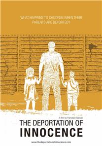 The Deportation of Innocence (2016) Online