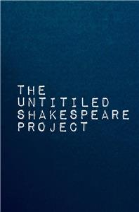 The Untitled Shakespeare Project  Online