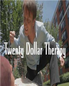Twenty Dollar Therapy (2013) Online