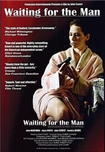 Waiting for the Man (1996) Online