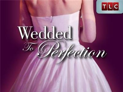 Wedded to Perfection  Online