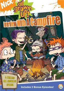 All Grown Up! Interview with a Campfire: Part 2 (2003–2008) Online