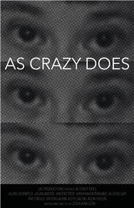 As Crazy Does (2017) Online