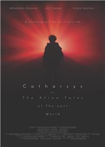 Catharsys or The Afina Tales of the Lost World (2018) Online