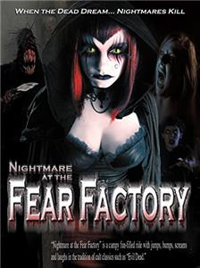 Nightmare at the Fear Factory (2005) Online