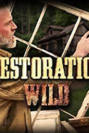 Restoration Wild Back on the Rails (2015– ) Online