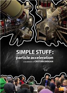 Simple Stuff: Particle Acceleration (2015) Online
