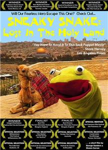 Sneaky Snake: Lost in the Holy Land (2007) Online