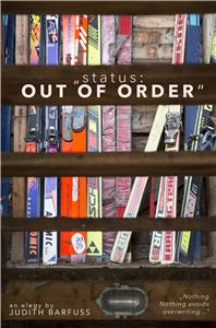 status: OUT OF ORDER (2016) Online