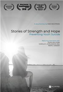 Stories of Strength and Hope: Preventing Youth Suicide (2018) Online