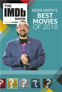 The IMDb Show Kevin Smith's Favorite Movies of 2018 (2017– ) Online