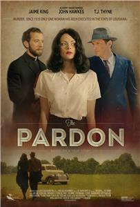 The Pardon (2013) Online