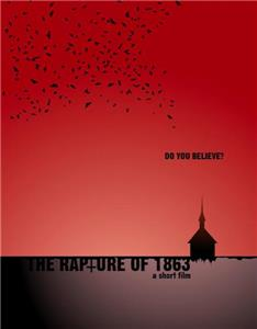 The Rapture of 1863 (2012) Online
