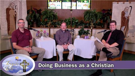 Trinity Talk Live Doing Business as a Christian (2017– ) Online