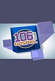 106 and Gospel Episode dated 4 April 2009 (2009– ) Online