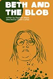 Beth and the Blob Chapter VI (2018– ) Online