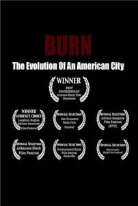 Burn: The Evolution of an American City (2009) Online