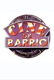 Cine de barrio Episode dated 17 May 2007 (1995– ) Online