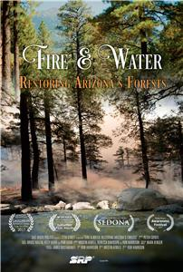 Fire and Water: Restoring Arizona's Forests (2016) Online