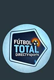 Fútbol Total Episode dated 24 May 2018 (2007– ) Online