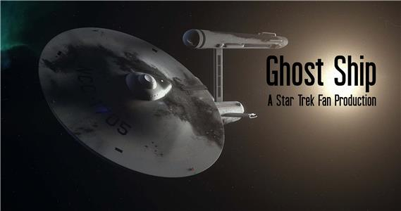 Ghost Ship - A Star Trek Fan Production (2018) Online