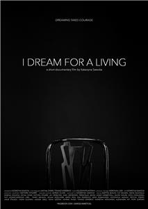 I Dream for a Living (2016) Online