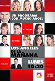 Los ángeles de la mañana Episode dated 13 May 2016 (2016– ) Online