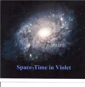 Space-Time in Violet (2011) Online