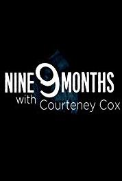 9 Months with Courteney Cox Episode #1.13 (2019– ) Online