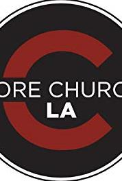 Core Church LA Broadcasts Living Out Our Faith (Matthew 6) (2015– ) Online
