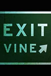 Exit Vine Keep Real (2013– ) Online