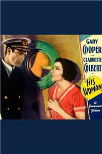 His Woman (1931) Online