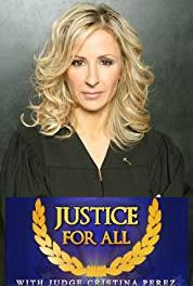 Justice for All with Judge Cristina Perez Stage Fright/Pre School Payback (2012– ) Online