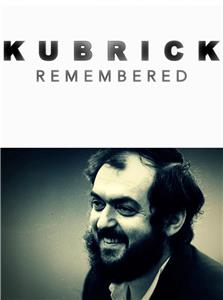 Kubrick Remembered (2014) Online