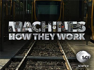 Machines: How They Work  Online