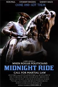 Midnight Ride: When Rogue Politicians Call for Martial Law (2015) Online