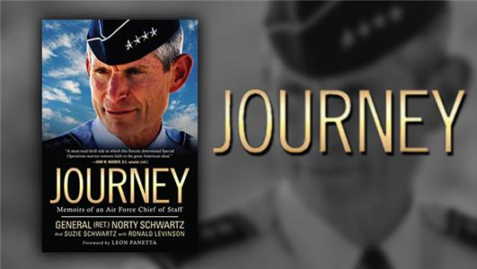 Pritzker Military Library Presents Norty Schwartz: Journey: Memoirs of an Air Force Chief of Staff (2006– ) Online
