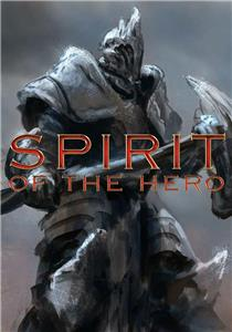 Spirit of the Hero (2013) Online