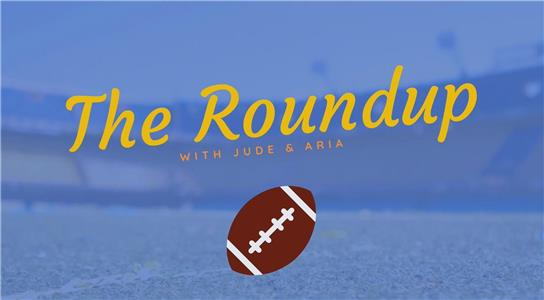 The Roundup with Jude & Aria  Online