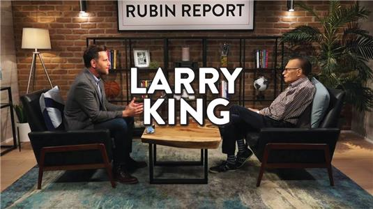 The Rubin Report Larry King: A Legendary Career and Life - Full Interview (2013– ) Online