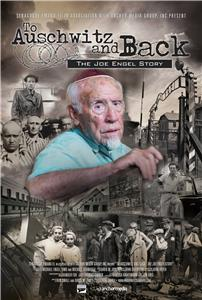 To Auschwitz and Back: The Joe Engel Story (2017) Online
