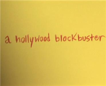 A Hollywood Blockbuster (2010) Online