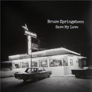Bruce Springsteen: Save My Love (2010) Online