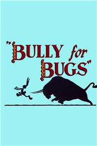 Bully for Bugs (1953) Online