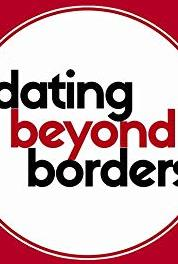 Dating Beyond Borders How Women Reject Men Around the World (2013– ) Online